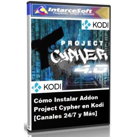 Cómo Instalar Addon Project Cypher en Kodi [Canales 24/7 y Más]