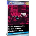 How to install Addon Vodmx in Kodi [Latin content]