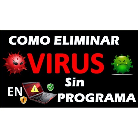 Como eliminar virus de mi pc sin antivirus en windows 10