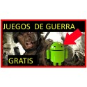 JUEGOS de GUERRA para ANDROID【 2021 】