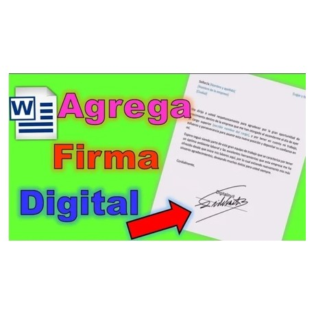 Como Agregar una Firma Digital en Word