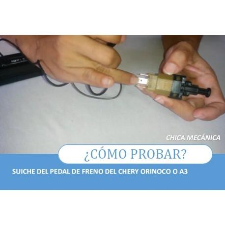 Como probar suiche pedal de freno del Chery Orinoco A3